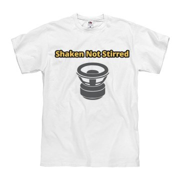 Shaken Not Stirred Tshirt