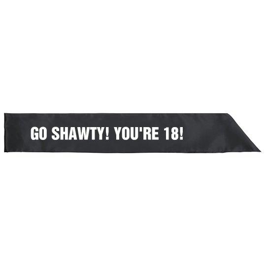 Shawty's 18th Birthday