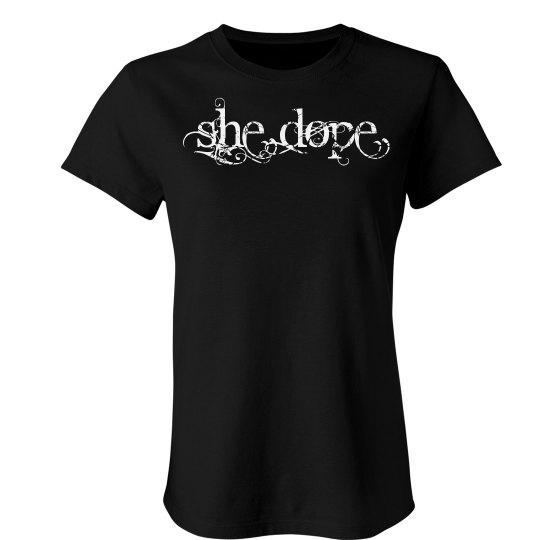 She Dope Slim T-Shirt
