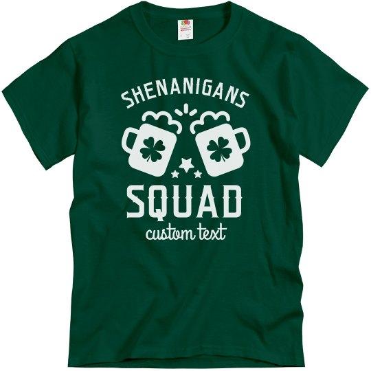 Shenanigans Squad Custom Group St. Patrick's Tees