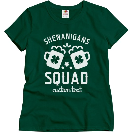 Shenanigans Squad Customizable Group St. Patrick's Tees