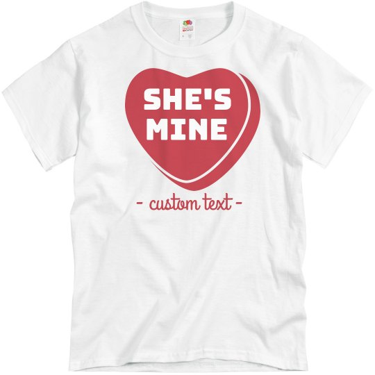 She's Mine Custom Matching Valentine's Tee