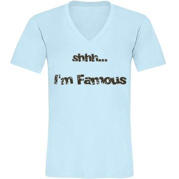 shhh... i'm famous