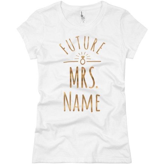 Shiny Gold Foil Future Mrs.