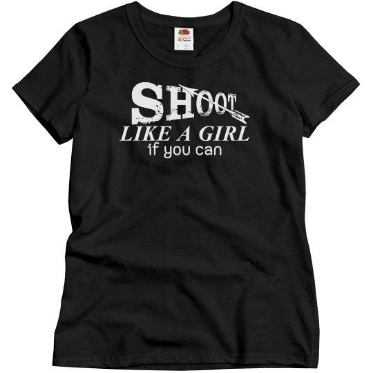 Shoot Like A Girl Archery Shirt