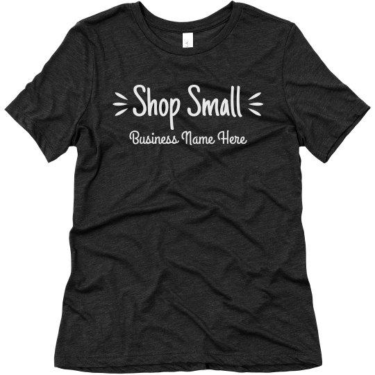 Shop Small Custom Business Tee