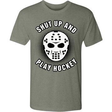 Shut Up and Play Hockey