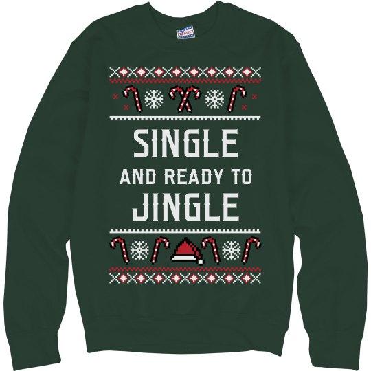Single & Ready To Jingle Ugly Xmas