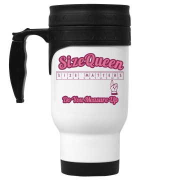 Size Queen Travel Mug