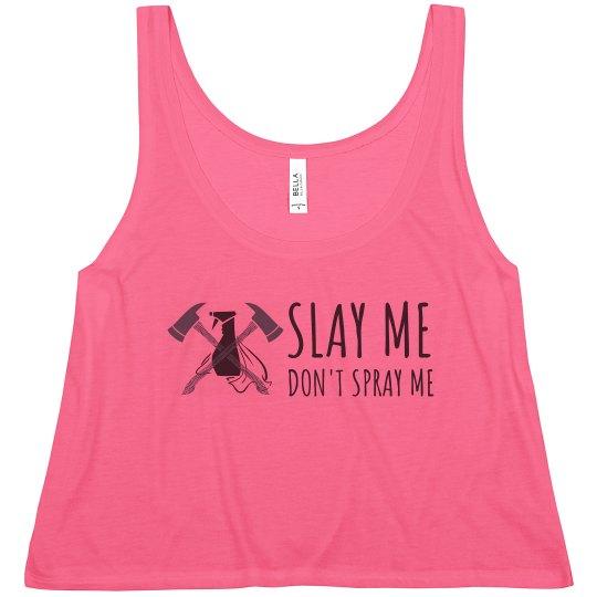 Slay Me Don't Spray Me Crop Tank (Mint)