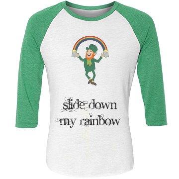 Slide down my rainbow