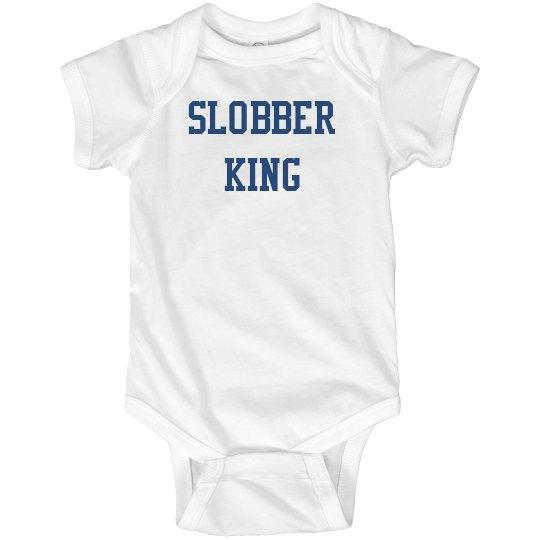 Slobber king