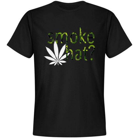 Smoke What?