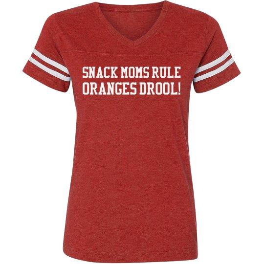 Snack Moms Rule, Oranges Drool!