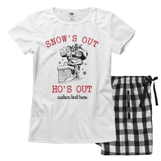 Snow's Out Custom Pajamas