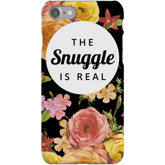 Snuggle Is Real Phone Case