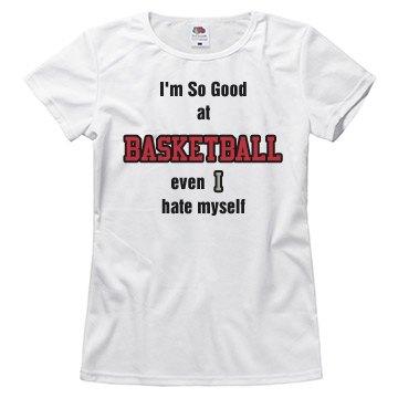 So good at basketball