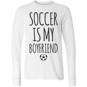 Soccer Is My Boyfriend Girl