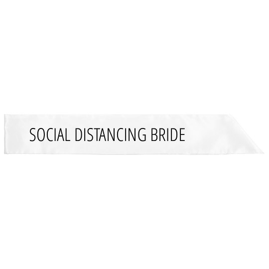 Social Distancing Bachelorette Sash