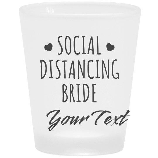 Social Distancing Bride Custom