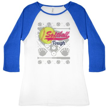 """Softball Tough"" Raglan T"