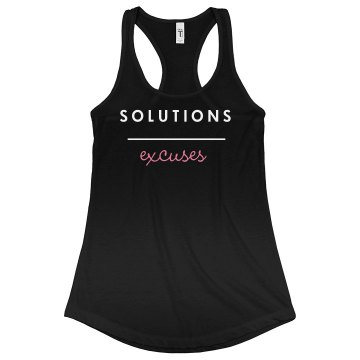 Solutions Over Excuses Tank