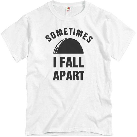 Sometimes I Fall Apart