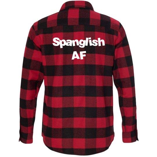 Spanglish Af Flannel- Unisex