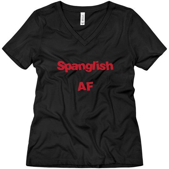 Spanglish AF V-neck Tee