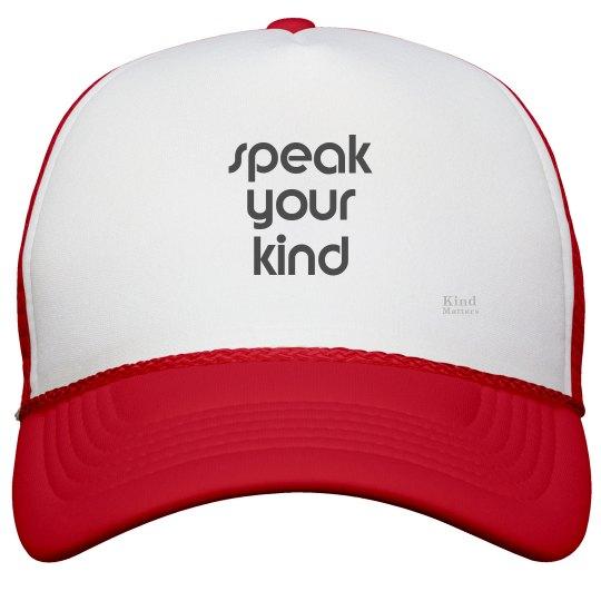 Speak Your Kind hat