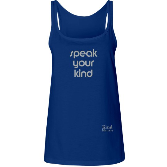 Speak Your Kind ladies flowy tank