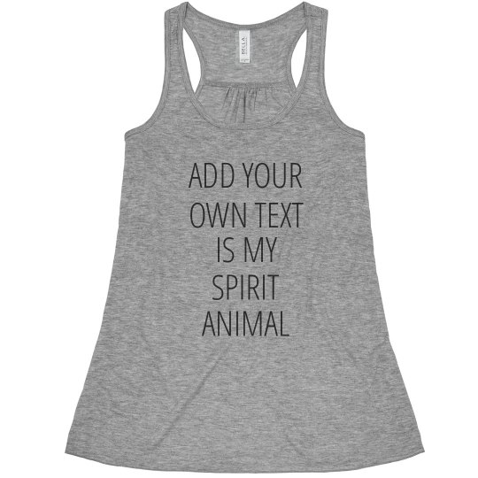 Spirit Animal Custom Text