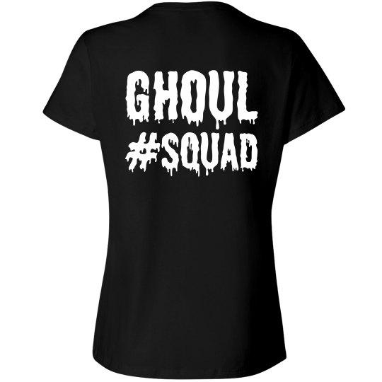 Squad Goals Ghoul Squad