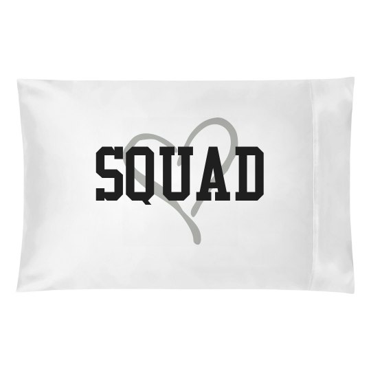 Squad Pillowcase