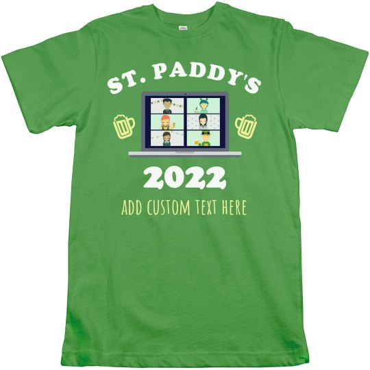 St. Paddy 2021 The one with the pandemic