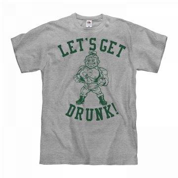 St. Patrick's Get Drunk