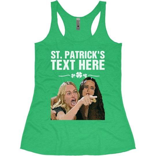 St. Patrick's Yelling Woman Tank