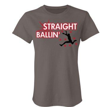Staight Ballin'
