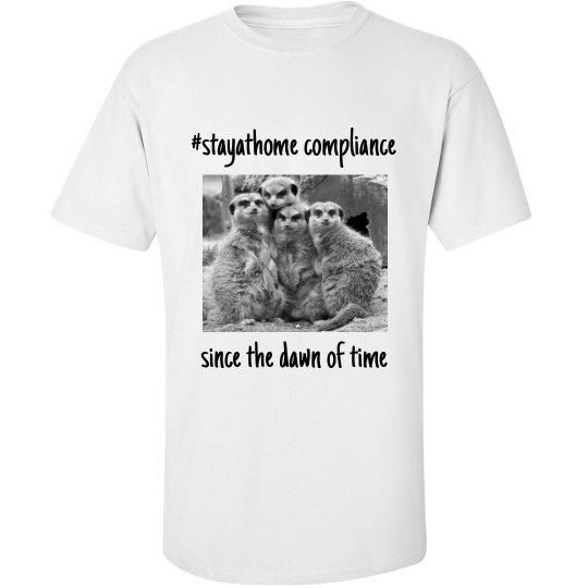 stay at home with meerkats-men's tee