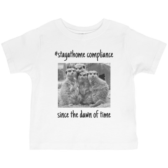 stay at home with meerkats-toddler tee