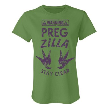 Stay Clear of Pregzilla