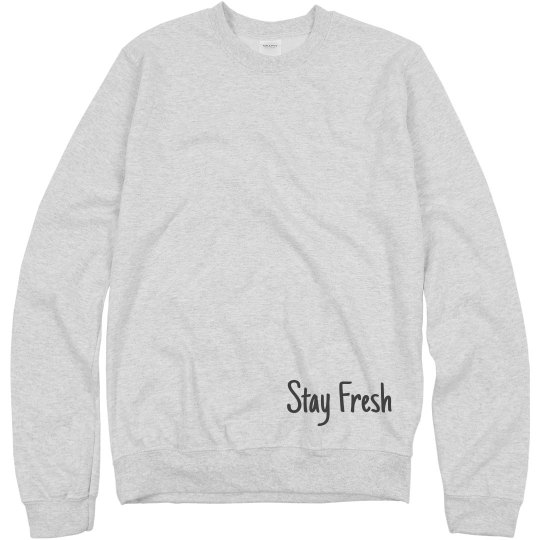 Stay Fresh Crew Neck