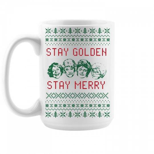 Stay Golden Girls Stay Merry