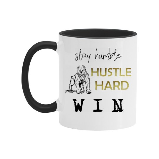 Stay Humble. Hustle Hard. WIN. Two-Tone Mug