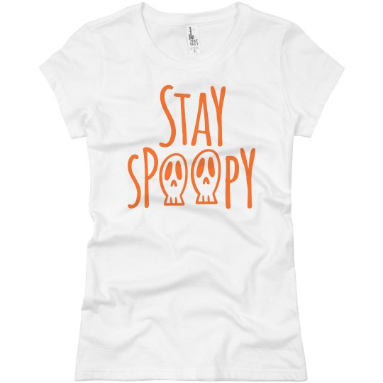 Stay Spoopy Be happy