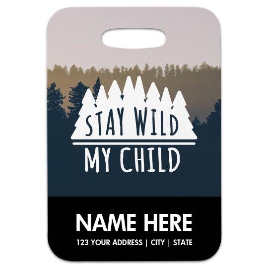Stay Wild Custom Mountains & Hiking