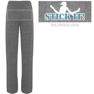 Stick it! Sweatpants