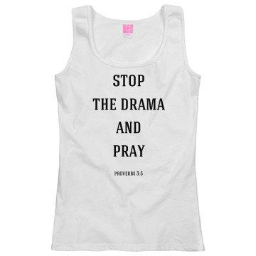 stop the drama and pray 2
