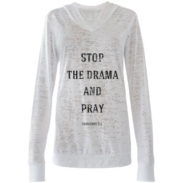 stop the drama and pray 3