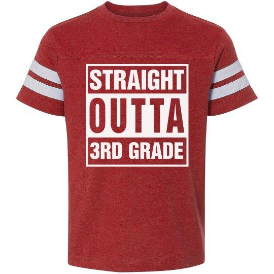 Straight Outta 3rd Grade Tshirt